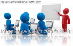 info training pemahaman dasar Hygiene dan Sanitasi Rumah Sakit