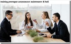 pelatihan autonomous maintenance di bali