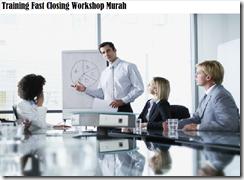 training teknik dalam mengefisiensikan proses closing murah