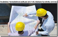 pelatihan peningkatan kualitas kinerja daam menjalankan proyek perusahaan di jakarta