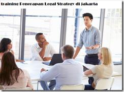 pelatihan Legal Strategy di jakarta