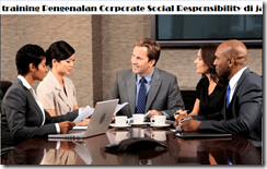 pelatihan The Basic of Knowledge of Corporate Social Responsibility di jakarta