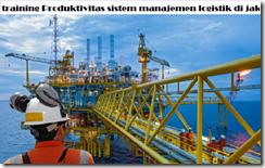 pelatihan Strategic Supply Chain Management Pada Perusahaan Pertambangan dan MIGAS di jakarta
