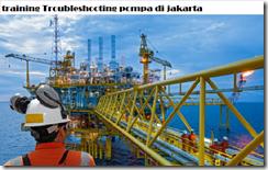 pelatihan Rotating Equipment Pump, Compressor, Gas Turbine, Maintenance and Troubleshooting di jakarta