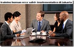 pelatihan management human error safety implementation di jakarta
