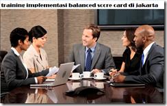 pelatihan implementasi balanced score card (bsc) sebagai alat ukur performansi karyawan di jakarta