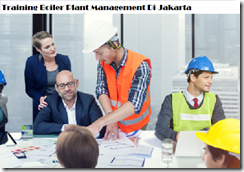 Pelatihan Boiler Plant Operation And Management Di Jakarta