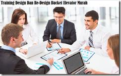 training analisis masalah design dan redesign bucket elevator murah