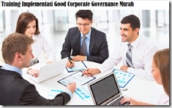 training how to internalize good corporate governance gcg murah