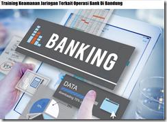 Pelatihan Pengelolaan Keamanan Jaringan Pelayanan Sim Perbankan Di Bandung