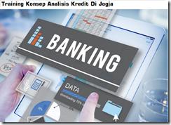 Pelatihan Enhancing Your Skills Become A Successful Credit Analyst Di Jogja