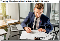 Pelatihan Evaluasi Pengendalian Internal & Risk Based Audit Pada Sektor Publik Bagi Aparat Pengawasan Internal Pemerintah Di Jogja