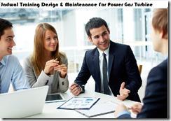 jadwal training desain & pemeliharaan untuk power gas turbine